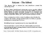 satyam the fallout