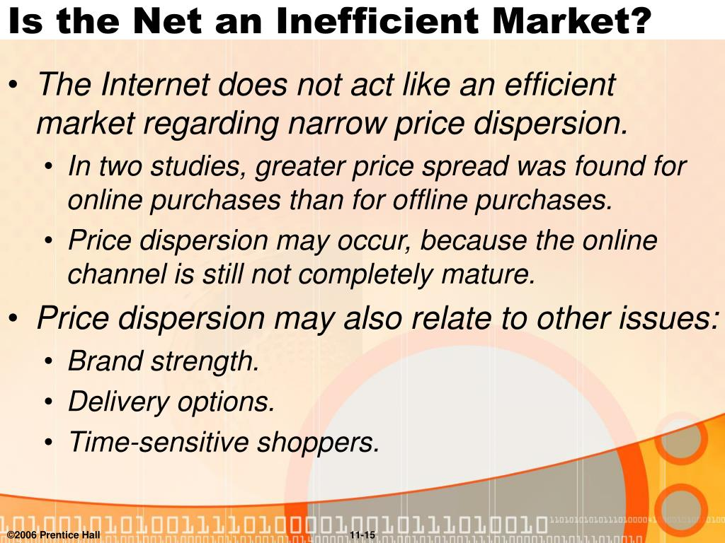 Is the Net an Inefficient Market?