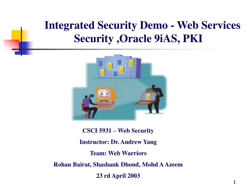 integrated security demo web services security oracle 9ias pki l.
