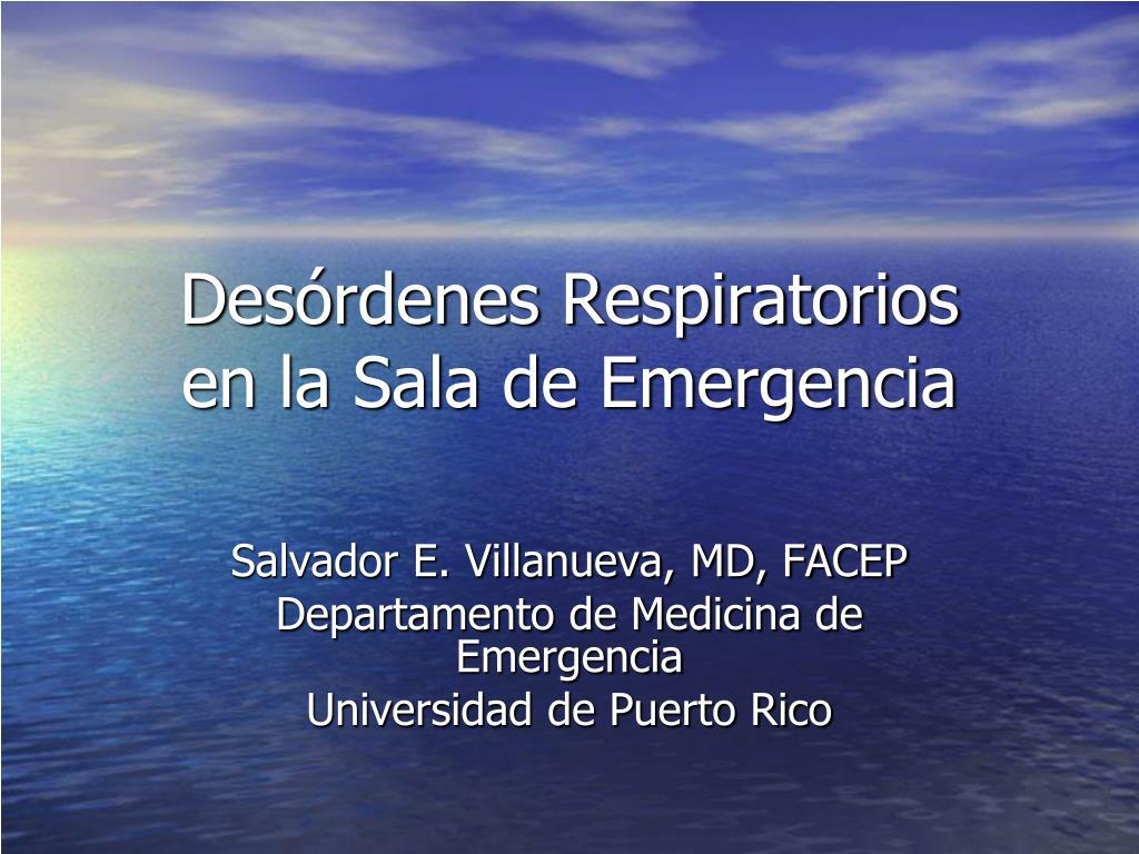 des rdenes respiratorios en la sala de emergencia l.