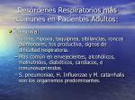 des rdenes respiratorios m s comunes en pacientes adultos21