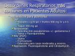 des rdenes respiratorios m s comunes en pacientes adultos23