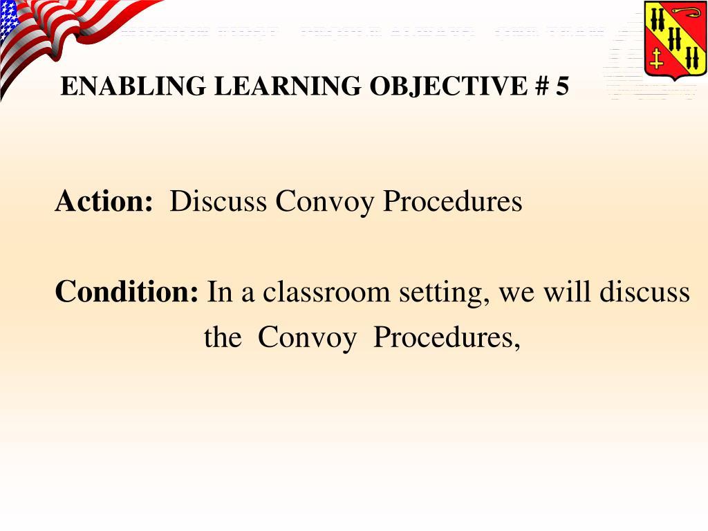 enabling learning objective 5 l.