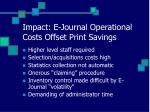 impact e journal operational costs offset print savings