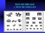 test de dibujos y test de snellen