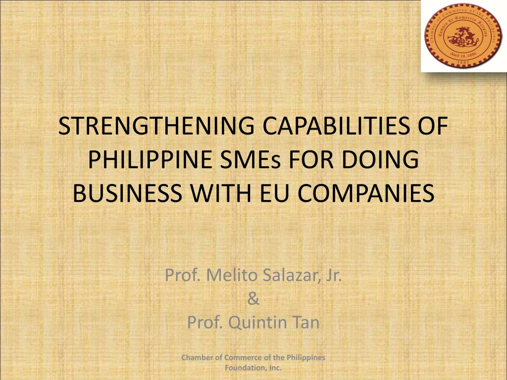 strengthening capabilities of philippine smes for doing business with eu companies l.