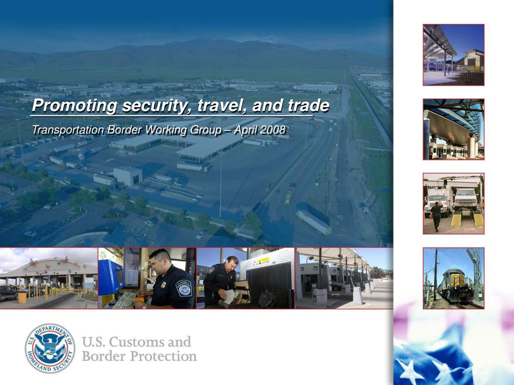 promoting security travel and trade l.