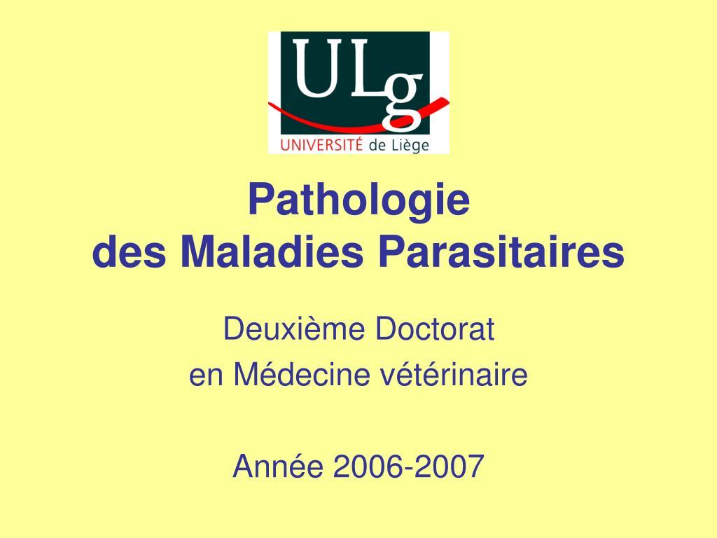 pathologie des maladies parasitaires l.