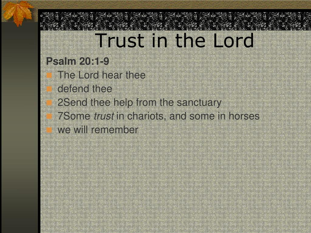 trust in the lord l.