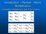 introduction review matrix multiplication