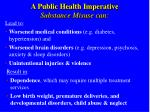 a public health imperative substance misuse can