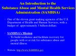 an introduction to the substance abuse and mental health services administration samhsa