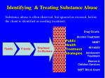 identifying treating substance abuse
