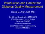 introduction and context for diabetes quality measurement