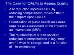 the case for qalys to assess quality