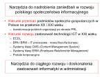 narz dzia do nadrobienia zaniedba w rozwoju polskiego spo ecze stwa informacyjnego