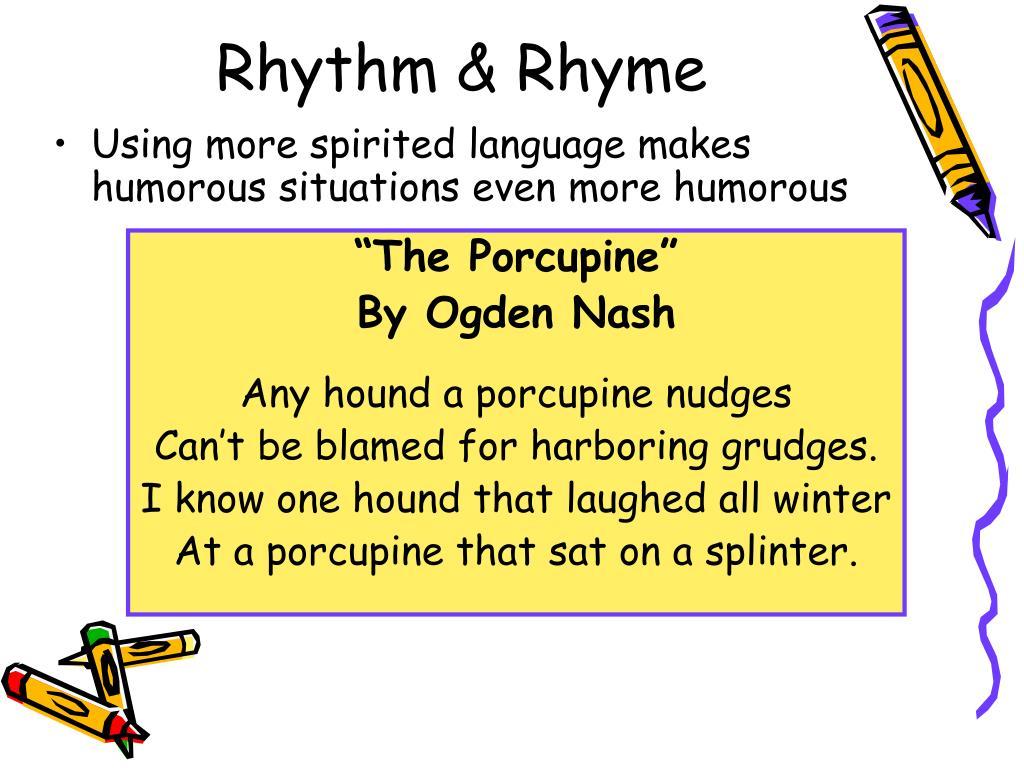 Using more spirited language makes humorous situations even more humorous