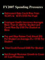 fy2007 spending pressures