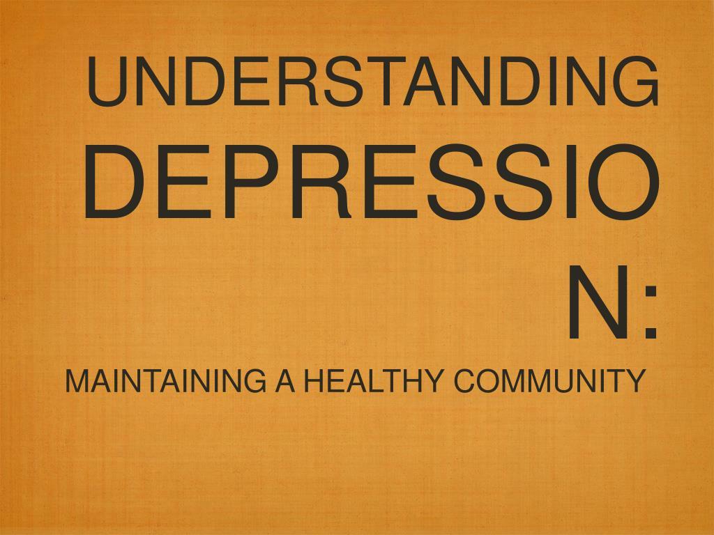 understanding depression l.