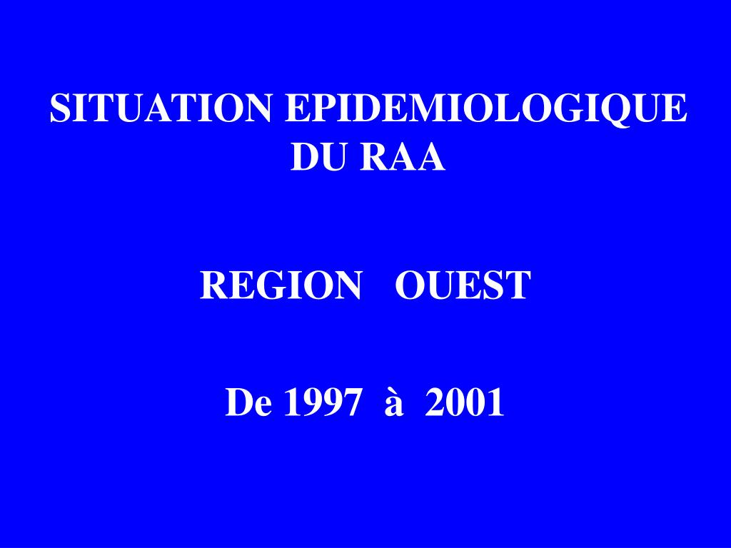 situation epidemiologique du raa l.