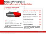 finance performance suffering from lack of standardization