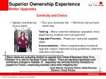 superior ownership experience better upgrades