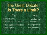 the great debate is there a limit