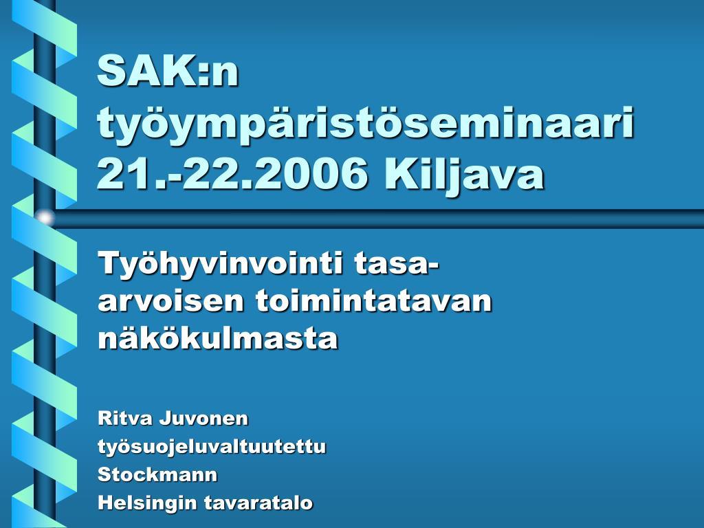 sak n ty ymp rist seminaari 21 22 2006 kiljava l.