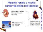 malattia renale e rischio cardiovascolare nell iperteso