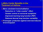 labas confer benefits in the treatment of asthma