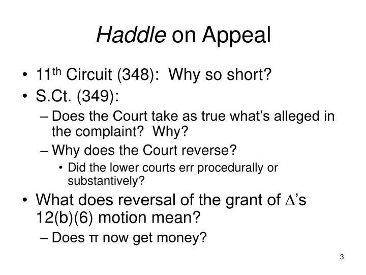 Haddle on appeal