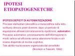 ipotesi etiopatogenetche29