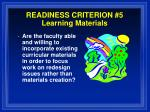 readiness criterion 5 learning materials
