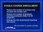 stable course enrollment