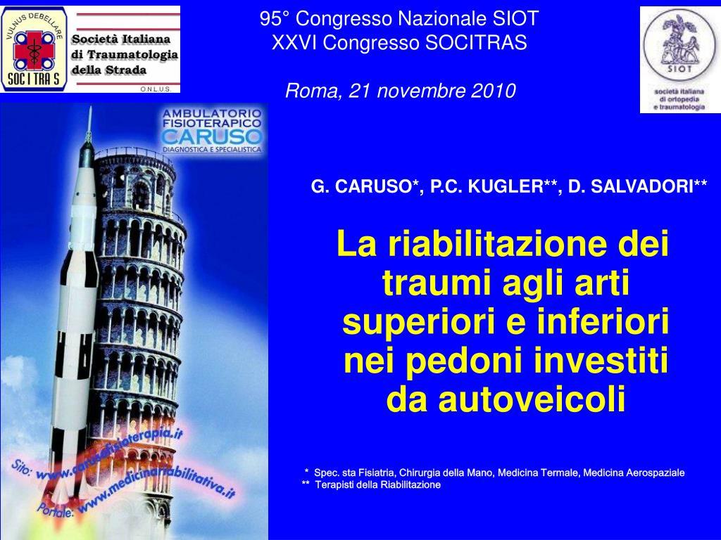 95 congresso nazionale siot xxvi congresso socitras roma 21 novembre 2010 l.