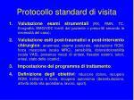 protocollo standard di visita