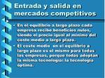 entrada y salida en mercados competitivos103