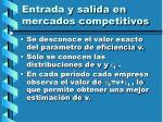 entrada y salida en mercados competitivos108