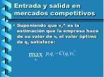 entrada y salida en mercados competitivos110