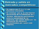 entrada y salida en mercados competitivos112
