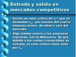 entrada y salida en mercados competitivos114