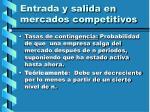 entrada y salida en mercados competitivos120