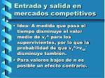 entrada y salida en mercados competitivos121