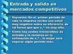 entrada y salida en mercados competitivos122