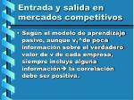 entrada y salida en mercados competitivos126