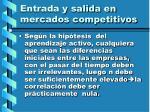 entrada y salida en mercados competitivos127