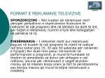 format e reklamave televizive