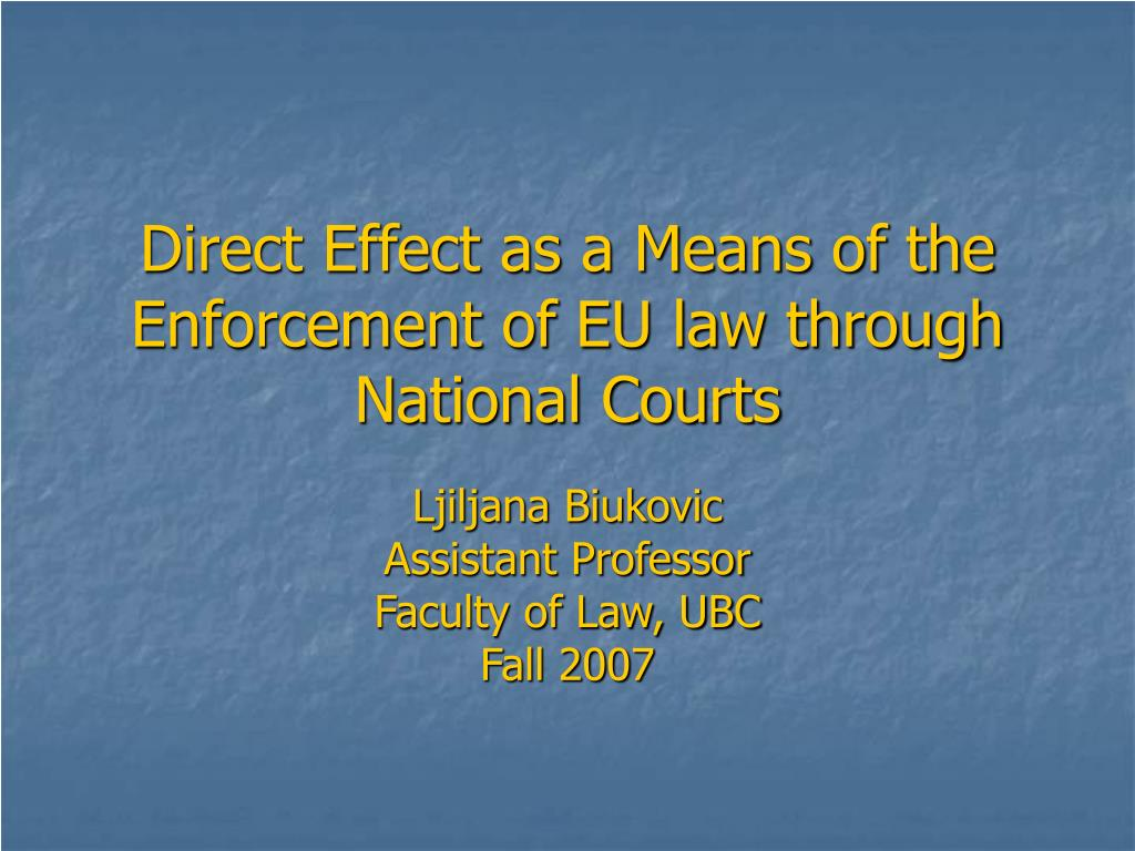 direct effect as a means of the enforcement of eu law through national courts l.