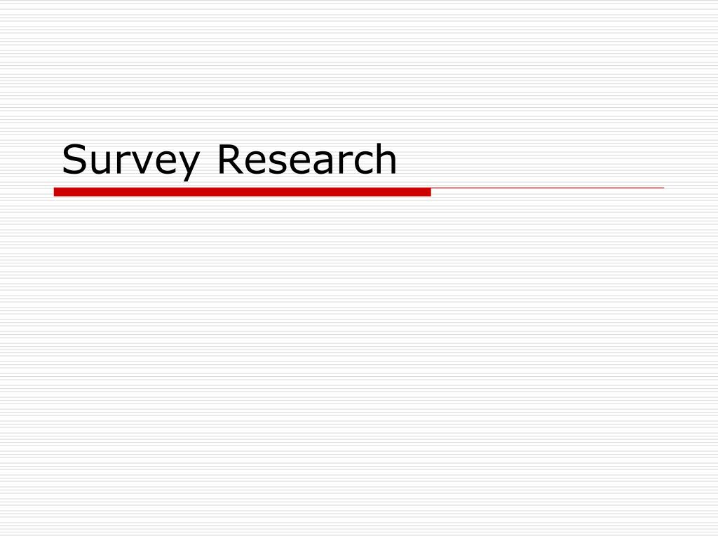 survey research l.