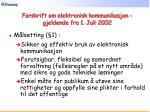 forskrift om elektronisk kommunikasjon gjeldende fra 1 juli 2002